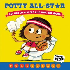 Potty All-star - Ross Burach