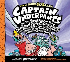 Captain Underpants and the invasion of the incredibly naughty cafeteria ladies from outer space (and the subsequent assault of the equally evil lunchroom zombie nerds) : the third epic novel - Dav Pilkey