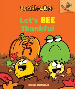 Let's bee thankful - Ross Burach