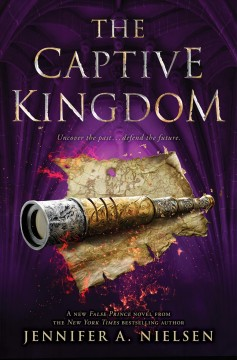 The captive kingdom - Jennifer A Nielsen