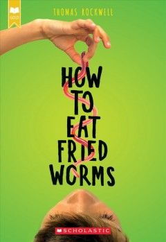 How to Eat Fried Worms - Thomas; McCully Rockwell
