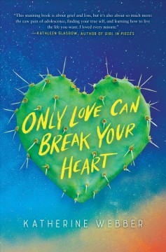 Only Love Can Break Your Heart - Katherine Webber