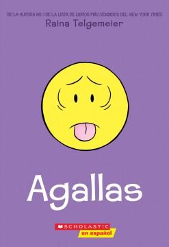Agallas - Raina Telgemeier