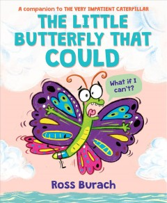 The little butterfly that could - Ross Burach