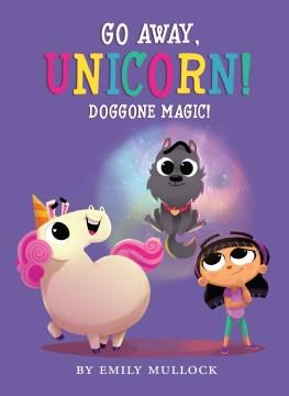 Doggone magic! - Emily Mullock