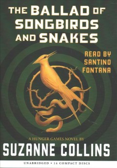 Ballad of Songbirds and Snakes - Suzanne Collins