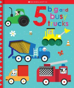 5 big and busy trucks - Scott Barker