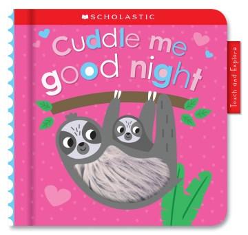Cuddle me good night - Scott Barker