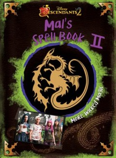 Mal's spell book II : more wicked magic - Tina McLeef