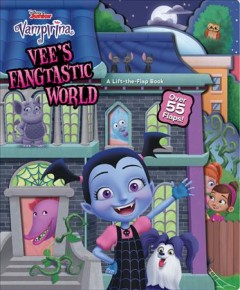 Vee's fangtastic world : a lift-the-flap book - Lori.author Froeb