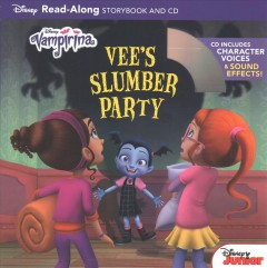 Vampirina : Vee's slumber party : read-along storybook and CD