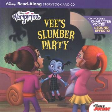 Vampirina : Vee's slumber party : read-along storybook and CD