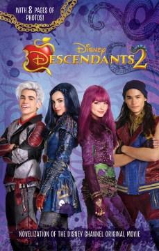 Disney descendants 2 : the novelization - Eric Geron