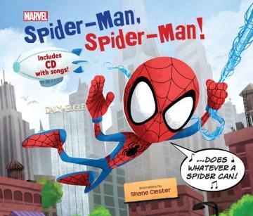Spider-Man, Spider-Man! - Shane Clester