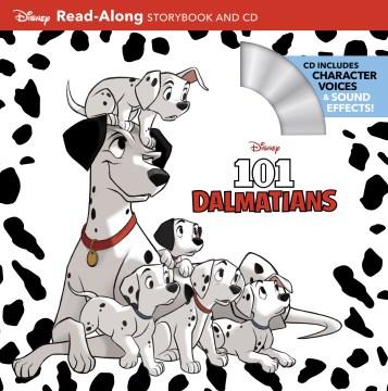 101 Dalmatians : Read-Along Storybook and CD