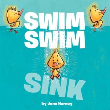 Swim swim sink - Jennifer Harney