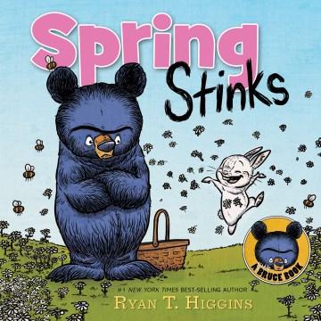 Spring stinks - Ryan T Higgins