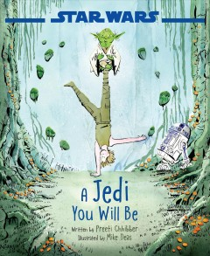 A Jedi you will be - Preeti Chhibber