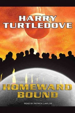 Homeward bound - Harry Turtledove