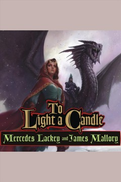 To light a candle : Obsidian Series, Book 2. Mercedes Lackey. - Mercedes Lackey