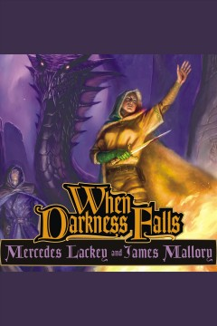 When darkness falls : Obsidian Series, Book 3. Mercedes Lackey. - Mercedes Lackey