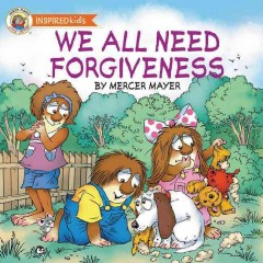 We all need forgiveness - Mercer Mayer