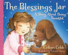 The blessings jar : a story about being thankful - Colleen Coble