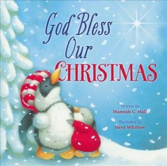 God bless our Christmas - Hannah C. author Hall