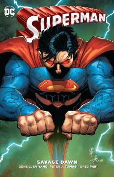 Superman : Savage Dawn - Peter J Tomasi