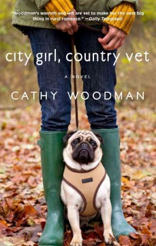 City girl, country vet  / Cathy Woodman - Cathy Woodman
