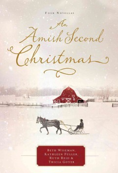 An Amish second Christmas. - Beth Wiseman