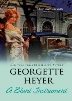 A blunt instrument - Georgette Heyer