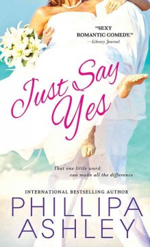 Just Say Yes - Phillipa Ashley