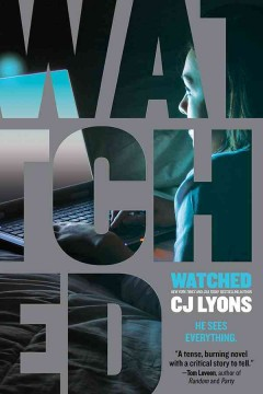 Watched. C. J Lyons. - C. J Lyons