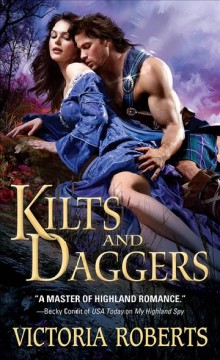 Kilts and daggers - Victoria (Writer of romance novels) Roberts