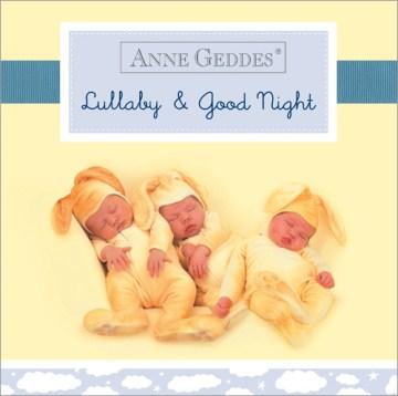 Lullaby & good night - Anne Geddes