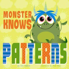Monster knows patterns - Lori Capote