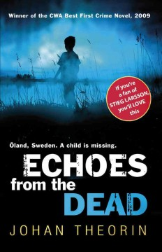 Echoes from the dead - Johan Theorin
