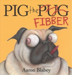 Pig the fibber - Aaron Blabey