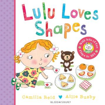 Lulu loves shapes - Camilla Reid