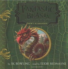 Fantastic Beasts and Where to Find Them - J. K.; Redmayne Rowling