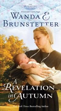 A revelation in autumn - Wanda E Brunstetter