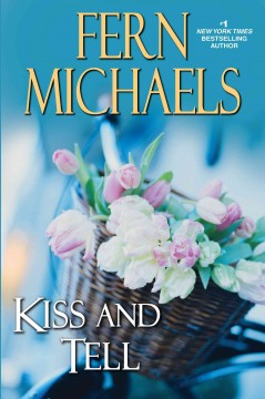 Kiss and tell - Fern Michaels
