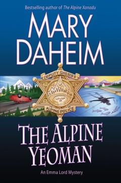 The alpine yeoman : an Emma Lord mystery - Mary Daheim