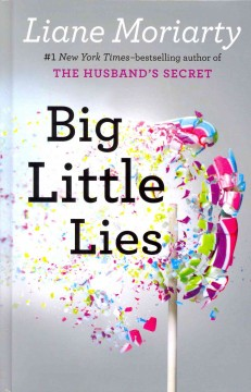 Big little lies - Liane. author Moriarty