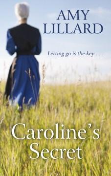 Caroline's secret - Amy Lillard
