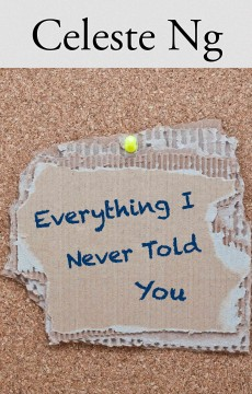 Everything I never told you - Celeste author Ng