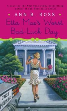Etta Mae's worst bad-luck day - Ann B Ross
