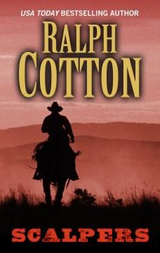 Scalpers - Ralph W Cotton