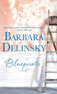 Blueprints - Barbara Delinsky